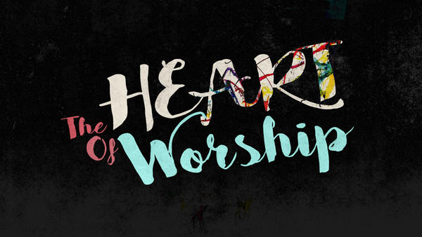 heartofworship1